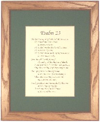 Choose from 18 scriptures and quotations, with choice of mat color in a deluxe hardwood frame.